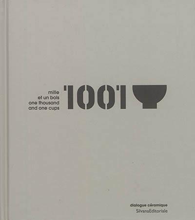 Mille et un bols : hommage à un bol de thé indien. One thousand and one cups : tribute to an Idian tea cup