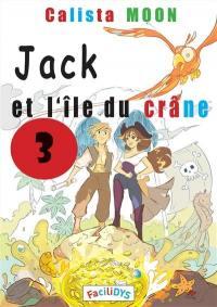 Jack et l'île du crâne. Volume 3,