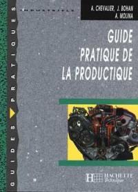 Guide pratique de la productique