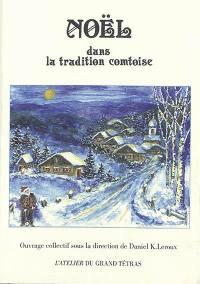 Noël dans la tradition comtoise