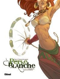 Perle Blanche. Volume 2, L'oeuvre du serpent