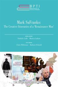 Book practices & textual itineraries. Volume 11, Mark SaFranko
