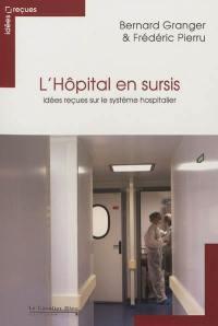 L'hôpital en sursis