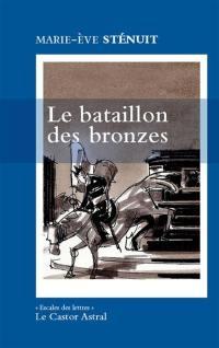 Le bataillon des bronzes