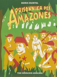 Prisonnier des amazones
