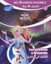 La reine des neiges. Volume 2, Les sciences à Arendelle