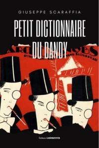 Petit dictionnaire du dandy