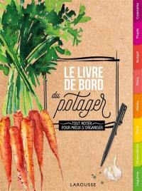 Le livre de bord du potager