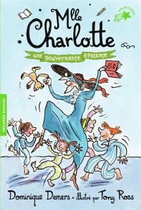 Mlle Charlotte. Volume 7, Une gouvernante épatante