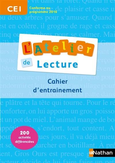 L'atelier de lecture CE1, cycle 2 : cahier d'entraînement