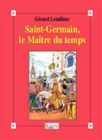 Saint-Germain, le maître du temps