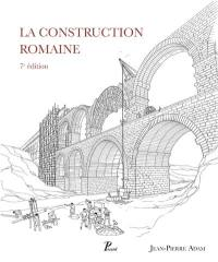 La construction romaine