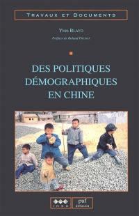 Des politiques démographiques en Chine