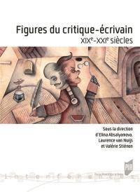 Figures du critique-écrivain