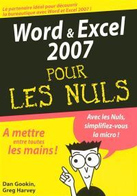 Word & Excel 2007 pour les nuls