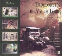 Troglodytes du Val de Loire