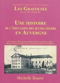 Centenaire de l'ouverture de l'institut de sourds-muets les Gravouses