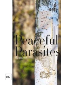 Peaceful parasites