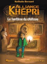 Alliance Khépri, Le fantôme du château