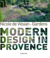 Nicole de Vésian, gardens