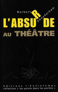 L'absurde au théâtre