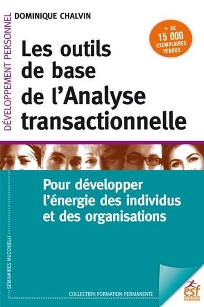 Les outils de base de l'analyse transactionnelle