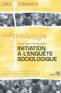 Initiation à l'enquête sociologique