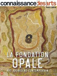 La Fondation Opale