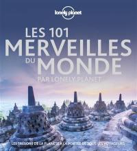 Les 101 merveilles du monde par Lonely Planet