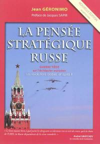 La pensée stratégique russe, guerre tiède sur l'échiquier eurasien