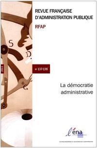 Revue française d'administration publique, La démocratie administrative