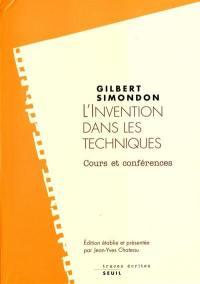 L'invention dans les techniques : cours et conférences