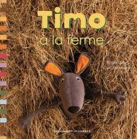 Timo, Timo à la ferme