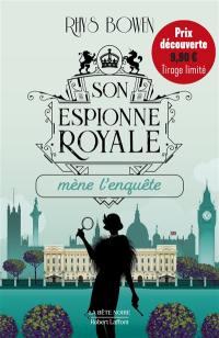 Son espionne royale. Volume 1, Son espionne royale mène l'enquête