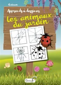 Apprends à dessiner les animaux du jardin
