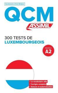 300 tests de luxembourgeois, niveau A2