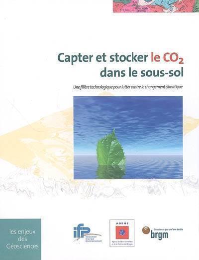 Capter et stocker le CO2 dans le sous-sol