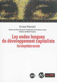 Les ondes longues du développement capitaliste