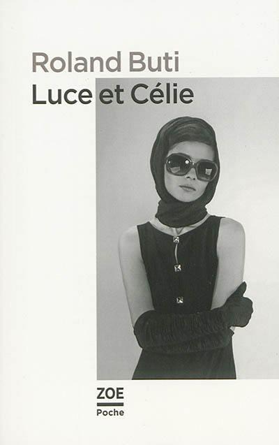 Luce et Célie