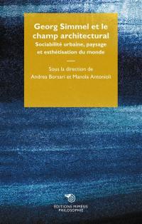 Georg Simmel et le champ architectural