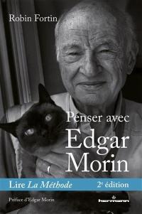 Penser avec Edgar Morin