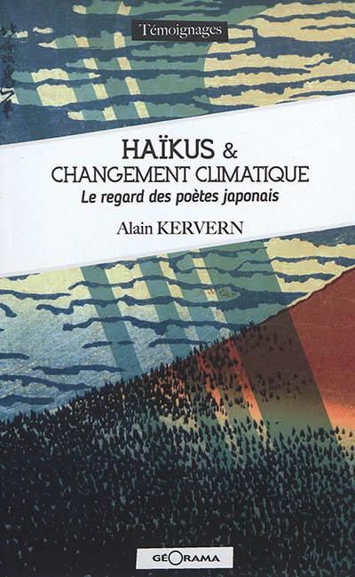 Haïkus & changement climatique