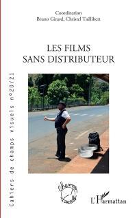Cahiers de champs visuels. n° 20-21, Les films sans distributeur
