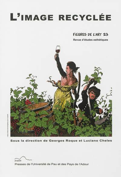 Figures de l'art. n° 23, L'image recyclée