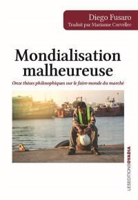 Mondialisation malheureuse