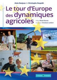 Le tour d'Europe des agricultures vertueuses