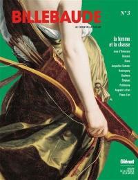 Billebaude. n° 3, La femme et la chasse