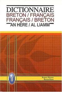 Dictionnaire bilingue breton-français, français-breton. Geriadur divyezhek brehoneg-galleg, galleg-brezhoneg