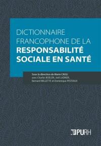 Dictionnaire francophone de la responsabilité sociale en santé