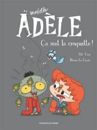 Mortelle Adèle. Volume 11, Ça sent la croquette